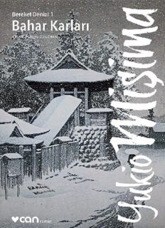 Bahar Karları - Yukio Mişima