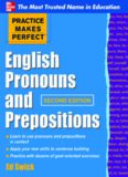 Practice Makes Perfect: English Pronouns and Prepositions