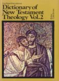 The New International Dictionary of New Testament Theology, Vol. 2: G-Pre