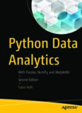 Python Data Analytics: With Pandas, NumPy, and Matplotlib