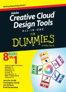 Adobe creative cloud design tools all-in-one for dummies : [making everything easier ; 8 books in 1 ; Adobe creative cloud basics, InDesign CC, Illustrator CC, Photoshop CC, Acrobat XI, Dreamweaver CC, Flash Professional CC, Fireworks CC]