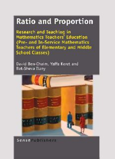 Ratio and Proportion: Research and Teaching in Mathematics Teachers' Education (Pre- and In-Service Mathematics Teachers of Elementary and Middle School Classes)