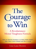 A Revolutionary Mental Toughness Formula Lisa Lane Brown A Revolutionary Mental Toughness ...