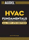 Audel HVAC Fundamentals: Volume 2: Heating System Components, Gas and Oil Burners, and Automatic