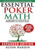 Essential Poker Math: Fundamental No-Limit Hold'em Mathematics You Need to Know