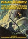 Isaac Asimov presents the golden age of science fiction sixth series 33 stories and novellas