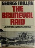 The Bruneval Raid: Flashpoint of the Radar War