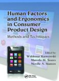 Human Factors and Ergonomics in Consumer Product Design: Methods and Techniques (Handbook of Human Factors in Consumer Product Design)