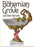 The Bohemian Grove and other retreats;: A study in ruling-class cohesiveness,