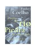 Paulo Coelho A orillas del río Piedra me senté y lloré - Llevate todo