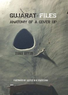 Gujarat files : anatomy of a cover up
