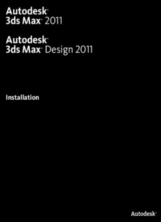 Autodesk® 3ds Max® 2011 Autodesk® 3ds Max® Design 2011