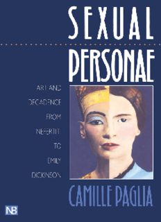 Sexual personae : art and decadence from Nefertiti to Emily Dickinson