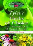 Tyler's Herbs of Choice: The Therapeutic Use of Phytomedicinals, Third Edition