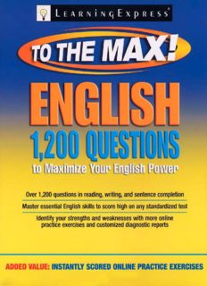 English to the Max: 1,200 Questions That Will Maximize Your English Power