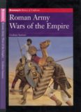 Roman Army: Wars of the Empire (Brassey's History of Uniforms)