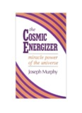 The Cosmic Energizer - Law of Attraction Haven