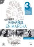 Nuevo Español en marcha 3 (B1) - Guía didáctica