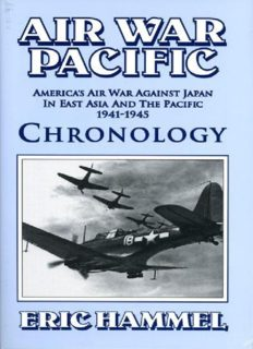 Air war Pacific : chronology : America's air war against Japan in East Asia and the Pacific, 1941-1945