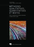 Méthodes qualitatives, quantitatives et mixtes : dans la recherche en sciences humaines, sociales