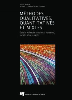 Méthodes qualitatives, quantitatives et mixtes : dans la recherche en sciences humaines, sociales et de la santé