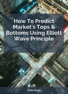 How To Predict Market's Tops & Bottoms Using Elliott Wave Principle