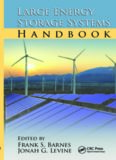 Large Energy Storage Systems Handbook (The CRC Press Series in Mechanical and Aerospace Engineering)