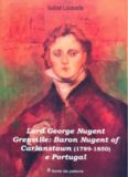 Lord George Nugent Grenville: Baron Nugent of Carlanstown