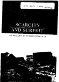 Scarcity and surfeit : the ecology of Africa's conflicts - Disasters and