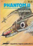 Phantom II: A Pictorial History of the McDonnell Douglas F-4 Phantom II