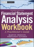 Financial statement analysis workbook : step-by-step exercises and tests to help you master financial statement analysis
