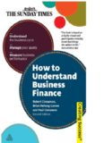 How to Understand Business Finance: Understand the Business Cycle; Manage Your Assets; Measure