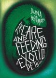 The Care and Feeding of Exotic Pets