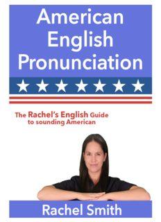 American English Pronunciation - Rachel's English