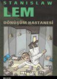 Dönüşüm Hastanesi - Stanislaw Lem