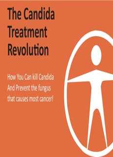 The Candida Treatment Revolution - Candida Cure Center