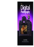 The digital photography book : the step-by-step secrets for how to make your photos look like