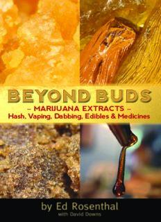 Beyond buds : marijuana extracts - hash, vaping, dabbing, edibles & medicines