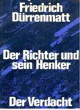 Der Richter und sein Henker. Der Verdacht. Die zwei Kriminalromane um Kommissar Barlach.