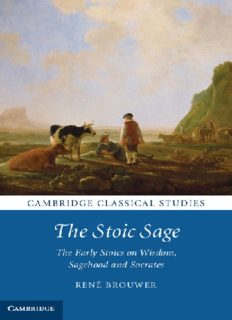 The stoic sage : the early stoics on wisdom, sagehood, and Socrates