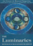 The Luminaries: The Psychology of the Sun and Moon in the Horoscope