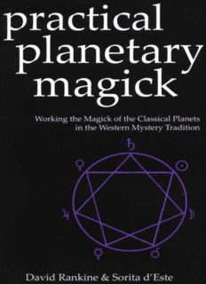 Practical planetary magick : working the magick of the classical planets in the western mystery