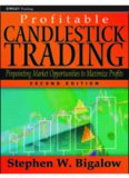 Profitable candlestick trading : pinpointing market opportunities to maximize profits