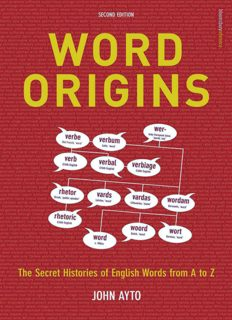 Word Origins The Hidden Histories of English Words from A to Z 2nd Ed