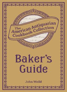 Baker's Guide: Or, The Art of Baking Designed for Practical Bakers and Pastry Cooks