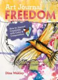 Art Journal Freedom  How to Journal Creatively With Color & Composition