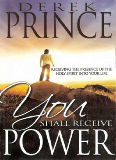 You shall receive power : receiving the presence of the Holy Spirit into your life