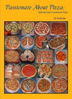 Passionate About Pizza: Making Great Homemade Pizza