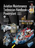 Aviation Maintenance Technician Handbook—Powerplant: FAA-H-8083-32 Volume 1 / Volume 2