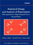 Statistical Design and Analysis of Experiments, with Applications to Engineering and Science, Second Edition (Wiley Series in Probability and Statistics)